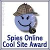 Spies Online Cool Site Award Winner