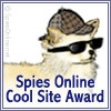 Spies Online Cool Site Award Winner